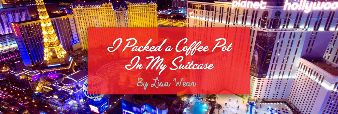 packed a coffee pot in my suitcase